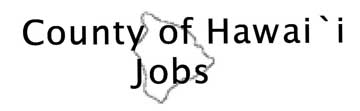 County of Hawaii Jobs